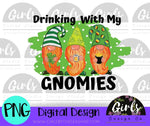 Drinking With My Gnomies DIGITAL FILE