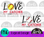 Love My Catcher DIGITAL FILE-Baseball, Catcher, Digital, Digital Design, Digital File, PNG, Softball, Sublimation, SVG, Transfer-Shop-Wholesale-Womens-Boutique-Custom-Graphic-Tees-Branding-Gifts