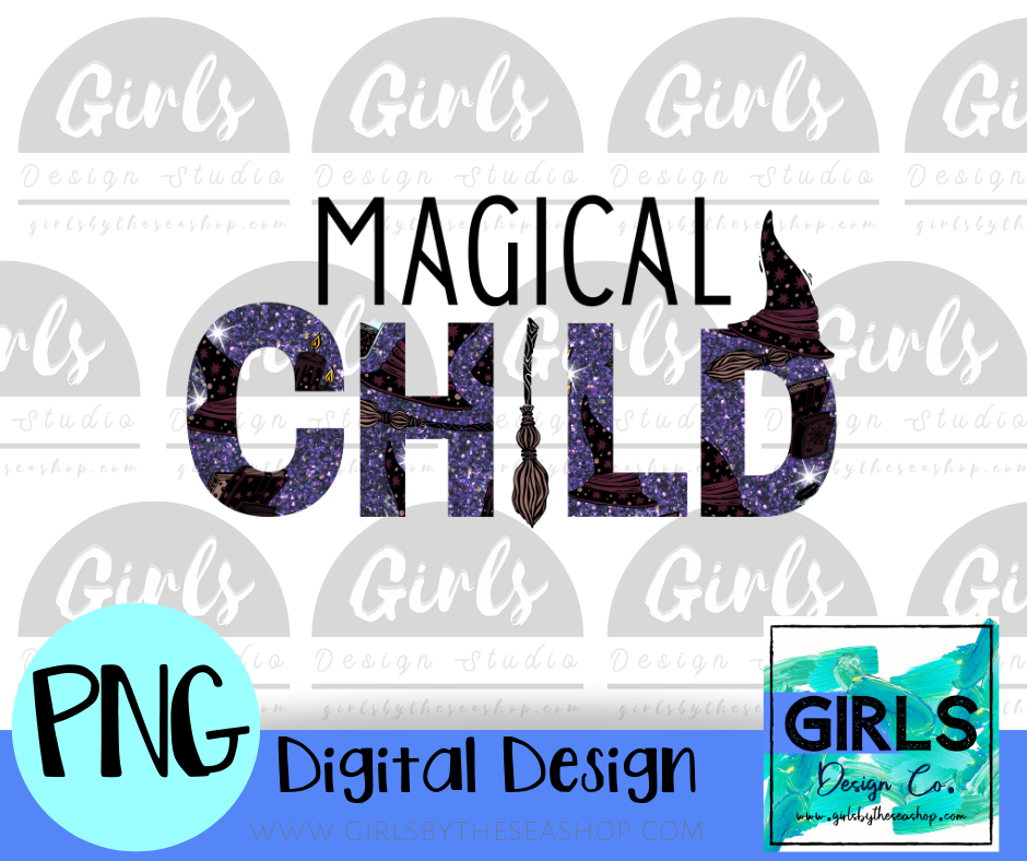 Magical Child DIGITAL FILE-Digital, Digital Design, Digital File, DTG, Halloween, Magical, Magical Child, PNG, Sublimation, SVG, Transfer, Witch-Shop-Wholesale-Womens-Boutique-Custom-Graphic-Tees-Branding-Gifts