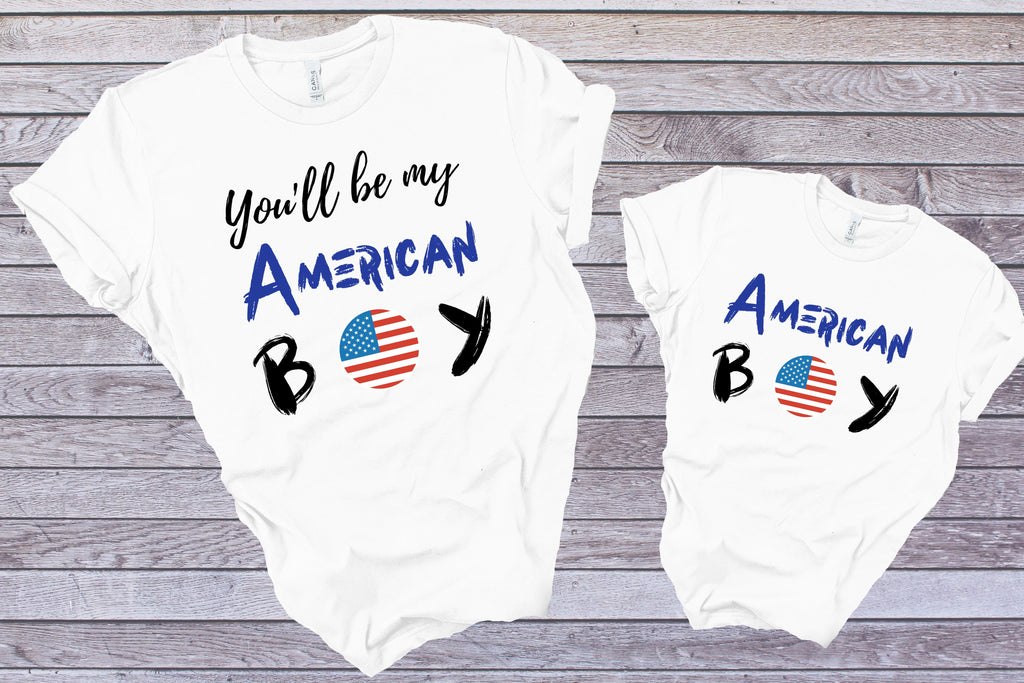 You'll Be My American Boy- Adult / Baby / Toddler / Youth-Shop-Wholesale-Womens-Boutique-Custom-Graphic-Tees-Branding-Gifts