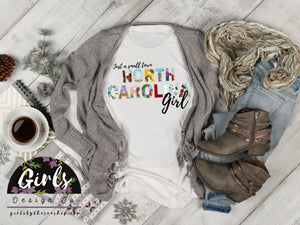 NORTH CAROLINA Small Town Girl T-Shirt - Adults / Youth / Baby-Gift, north carolina, retailshirts, State-Shop-Wholesale-Womens-Boutique-Custom-Graphic-Tees-Branding-Gifts