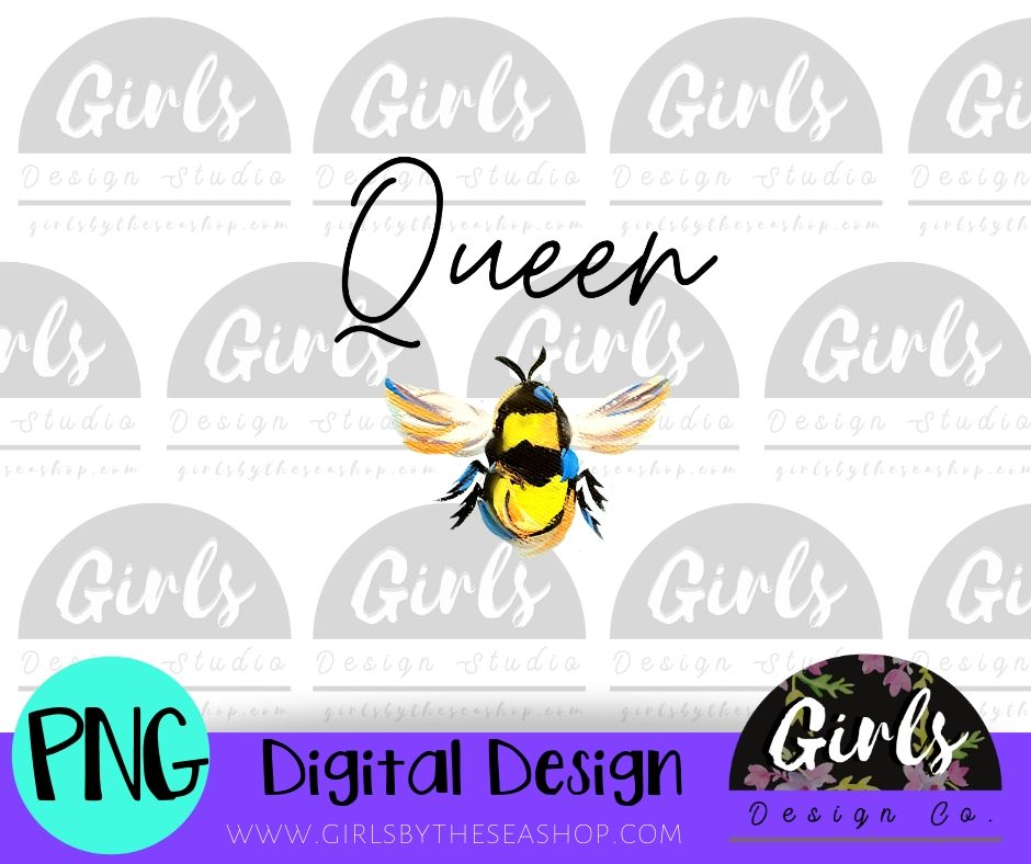 Queen Bee DIGITAL FILE-desser, Digital, Digital Design, Digital File, PNG, springdesign, Sublimation, SVG, Transfer-Shop-Wholesale-Womens-Boutique-Custom-Graphic-Tees-Branding-Gifts