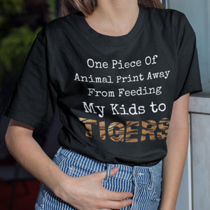 S - From Feeding My Kids To Tigers