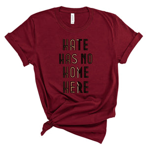 WHOLESALE :: Hate Has No Home Here~ Maroon-Shop-Wholesale-Womens-Boutique-Custom-Graphic-Tees-Branding-Gifts