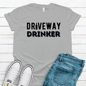 Driveway Drinker ~ Athletic Heather ~ Adult T-Shirt-Shop-Wholesale-Womens-Boutique-Custom-Graphic-Tees-Branding-Gifts