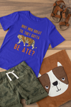 Why Men Great T-Shirt Blue - Youth-exotic, kids, tiger-Shop-Wholesale-Womens-Boutique-Custom-Graphic-Tees-Branding-Gifts