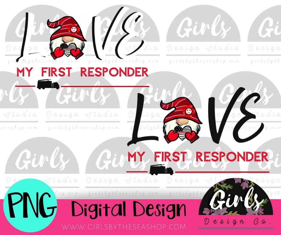 Love My First Responder FIRE Gnome DIGITAL FILE-desser, Digital, Digital Design, Digital File, PNG, Sublimation, SVG, Transfer-Shop-Wholesale-Womens-Boutique-Custom-Graphic-Tees-Branding-Gifts