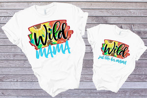 Wild Mama - Adult / Baby / Toddler / Youth