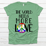 The World Needs More Love - Leaf-Equality, Pride-Shop-Wholesale-Womens-Boutique-Custom-Graphic-Tees-Branding-Gifts