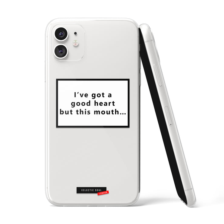 I've got a good heart but this mouth… Clear iPhone Case - Eclectic Soul London