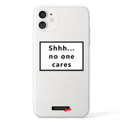 Shhh... no one cares Clear iPhone Case - Eclectic Soul London