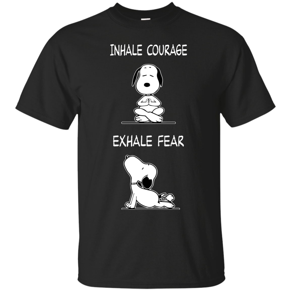 Snoopy Inhale Courage Exhale Fear Tshirt Inhalation And Exhalation Diagram