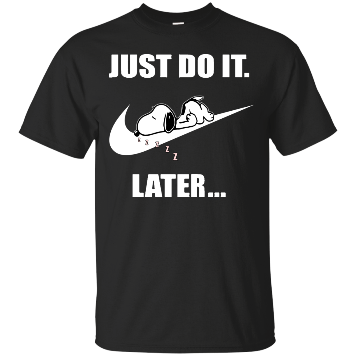 snoopy just do it later