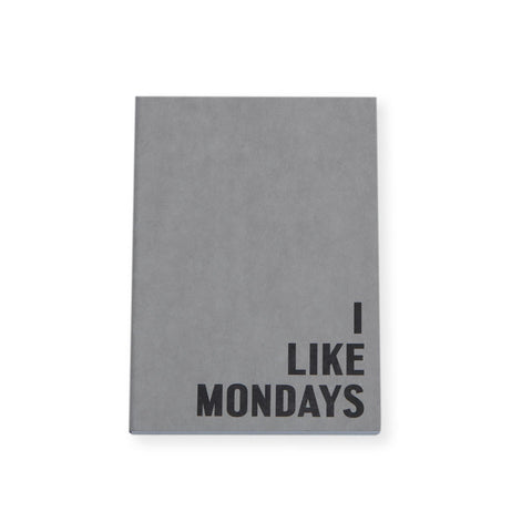 I Don't Like Mondays