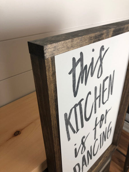 this kitchen is for dancing | wood sign