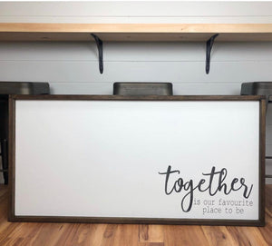 Together is our favorite place to be sign | wood sign