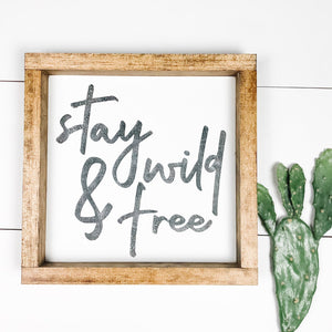 stay wil and free sign | boho sign | wood sign | square mini sign
