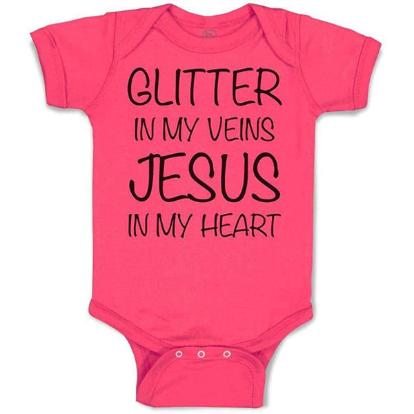 Glitter in My Veins Jesus in my Heart Baby onesies, Glitter in My Veins Jesus in my Heart Baby onesies,In God's Service Store