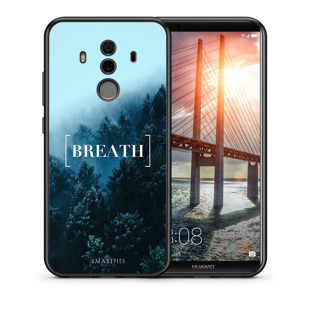 Θήκη Huawei Mate 10 Pro Breath Quote από τη Smartfits με σχέδιο στο πίσω μέρος και μαύρο περίβλημα | Huawei Mate 10 Pro Breath Quote case with colorful back and black bezels