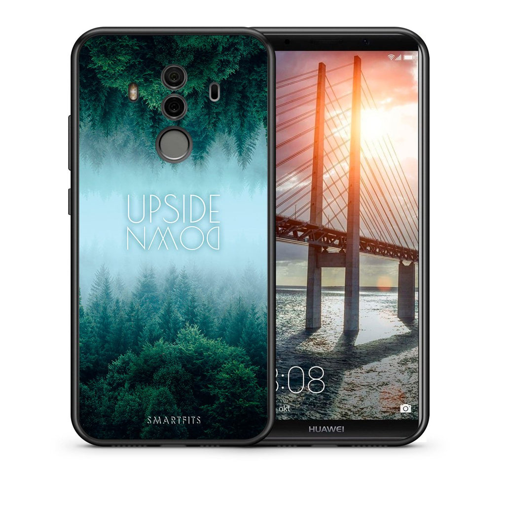 Θήκη Huawei Mate 10 Pro Upside Down Quote από τη Smartfits με σχέδιο στο πίσω μέρος και μαύρο περίβλημα | Huawei Mate 10 Pro Upside Down Quote case with colorful back and black bezels