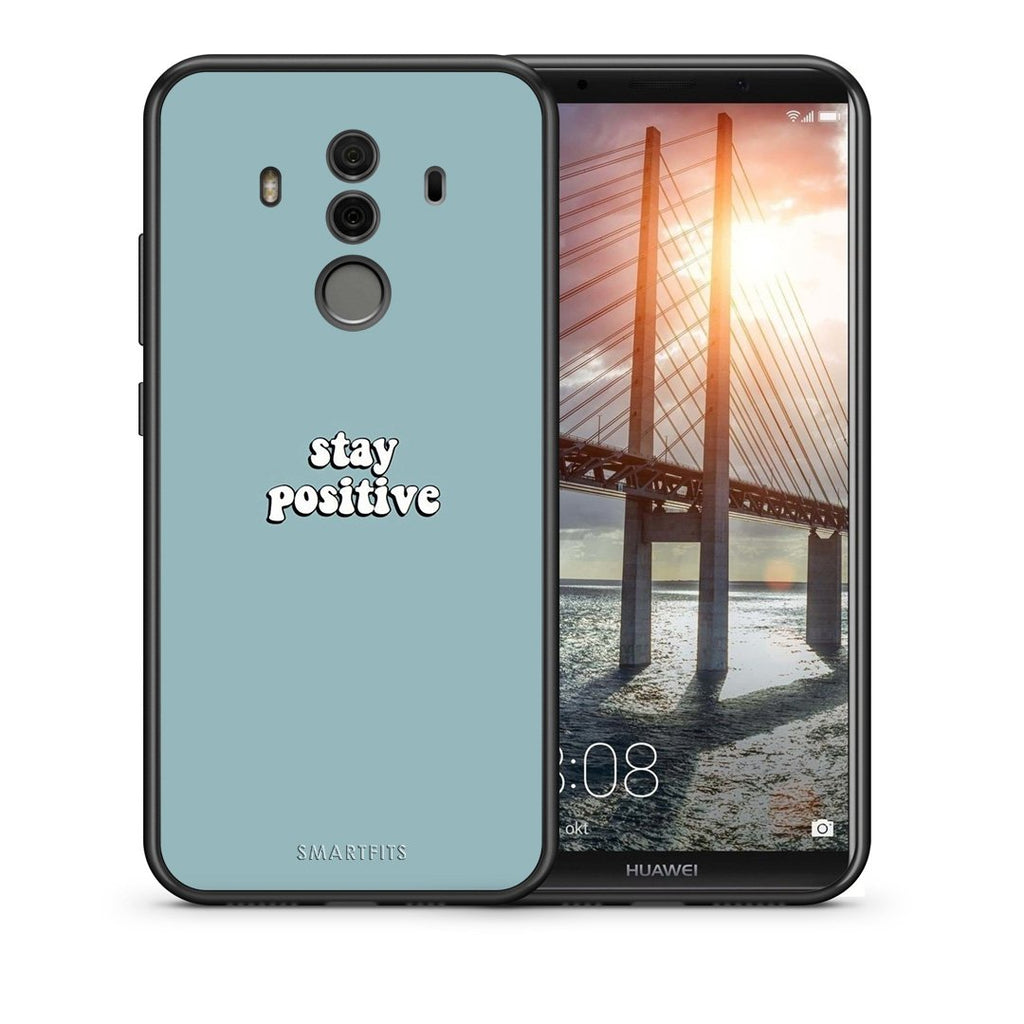 Θήκη Huawei Mate 10 Pro Positive Text από τη Smartfits με σχέδιο στο πίσω μέρος και μαύρο περίβλημα | Huawei Mate 10 Pro Positive Text case with colorful back and black bezels