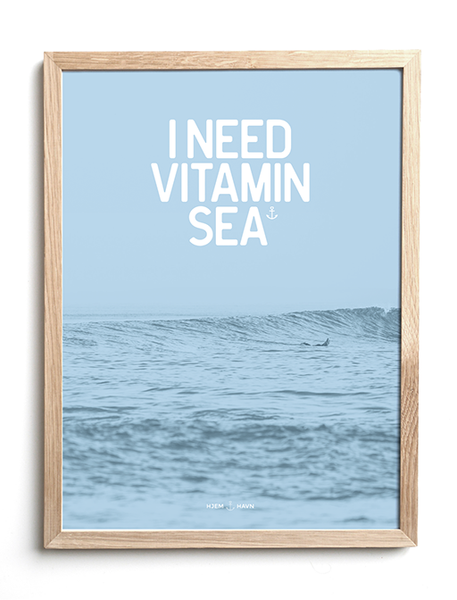 I Need Vitamin Sea No.2 - Hjemhavn Plakat