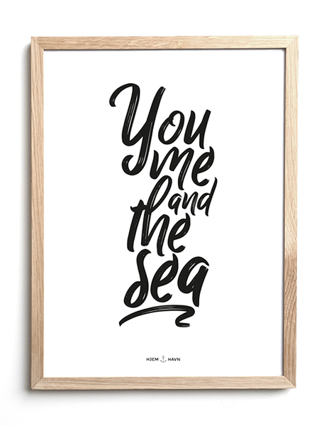 You Me and the Sea - Hjemhavn Plakat