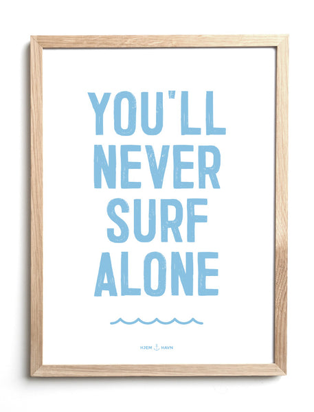 "Poster - ""You'll Never Surf Alone"""