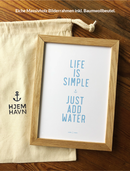 "Poster - ""Life is Simple..."""