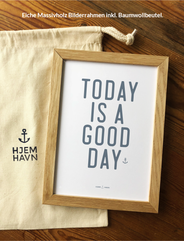 "Poster - ""Today is a Good Day"""