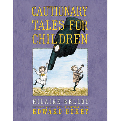 Cautionary Tales for Children Book - GoreyStore