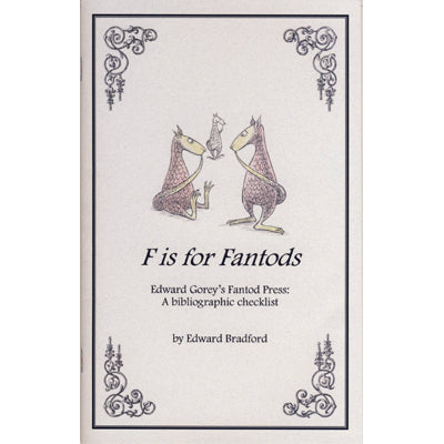 F is for Fantods Book - GoreyStore
