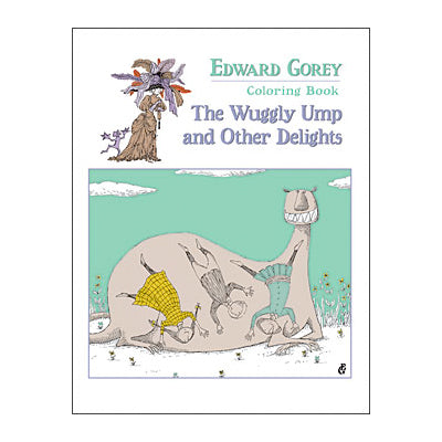 The Wuggly Ump and Other Delights Coloring Book Coloring Book - GoreyStore