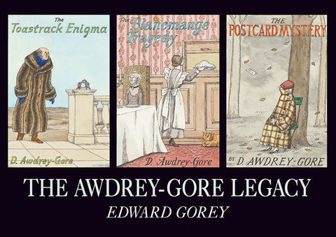 The Awdrey-Gore Legacy Book - GoreyStore