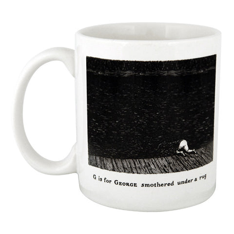 G is for George smothered under a rug Mug - GoreyStore