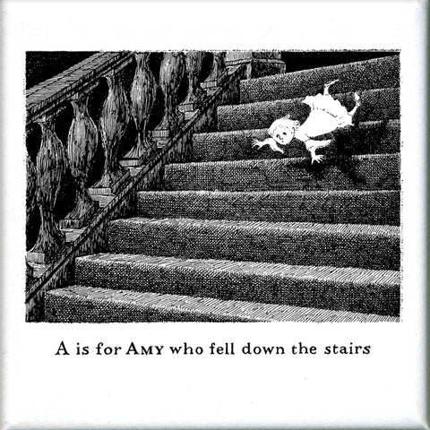 A is for Amy who fell down the stairs Square Magnet - GoreyStore