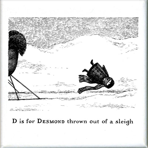 D is for Desmond thrown out of a sleigh Square Magnet