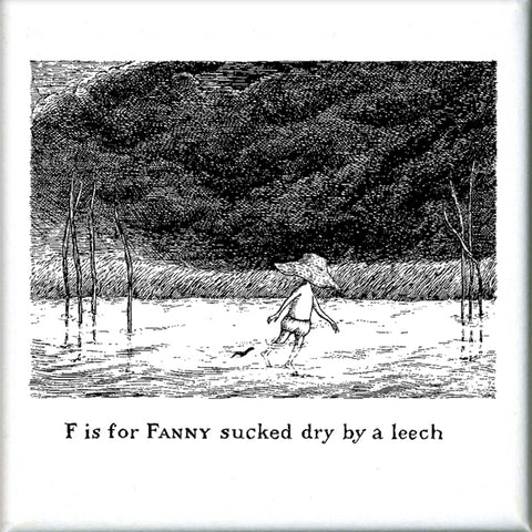 F is for Fanny sucked dry by a leech Square Magnet - GoreyStore