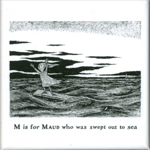 M is for Maud who was swept out to sea Square Magnet