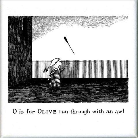 O is for Olive run through with an awl Square Magnet - GoreyStore