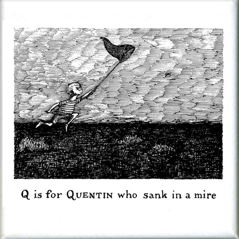 Q is for Quentin who sank in a mire Square Magnet - GoreyStore