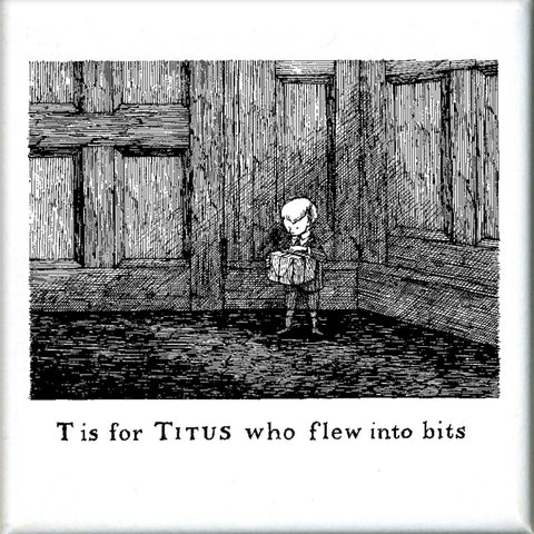 T is for Titus who flew into bits Square Magnet