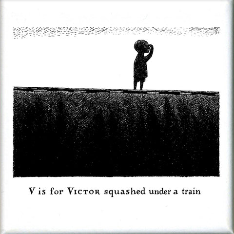 V is for Victor squashed under a train Square Magnet - GoreyStore