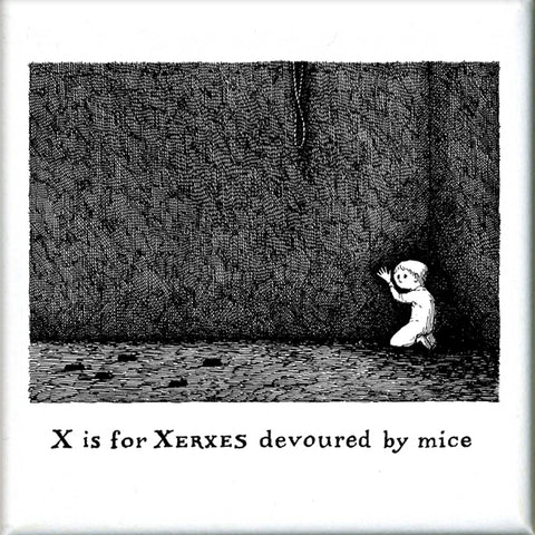 X is for Xerxes devoured by mice Square Magnet - GoreyStore