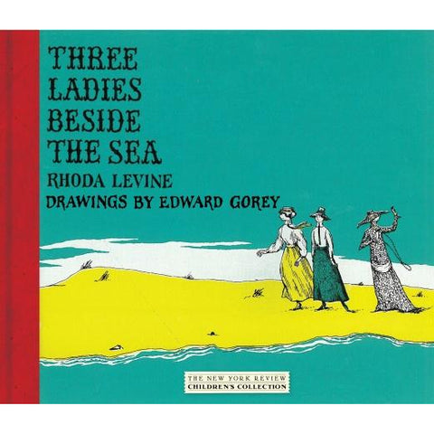 Three Ladies Beside the Sea Book - GoreyStore