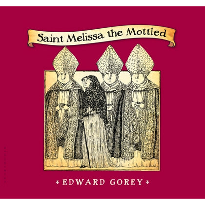 Saint Melissa the Mottled Book
