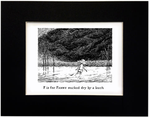 F is for Fanny sucked dry by a leech Print - GoreyStore