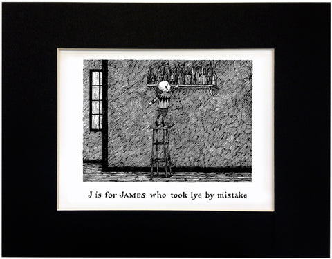 J is for James who took lye by mistake Print - GoreyStore