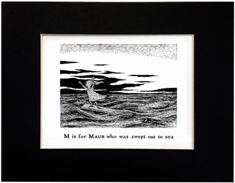 M is for Maud who was swept out to sea Print