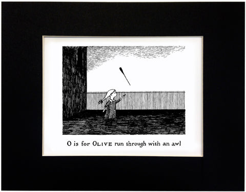 O is for Olive run through with an awl Print